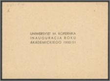 Rektor i Senat Uniwersytetu Mikołaja Kopernika mają zaszczyt zaprosić na Uroczystą Inaugurację Roku Akademickiego 1950/51 [...]