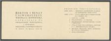 Rektor i Senat Uniwersytetu Mikołaja Kopernika zapraszają na uroczystość poświecenia i otwarcia Biblioteki Uniwersyteckiej w dniu 10 maja 1947 R.