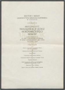 Rektor i Senat Uniwersytetu Mikołaja Kopernika zapraszają na uroczystość Inauguracji Roku Akademickiego 1956/57, która odbędzie się w Auli Collegium Maximum w dniu 1 października 1956 R. [...]
