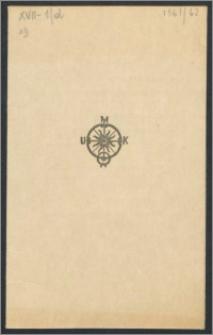 Rektor i Senat Uniwersytetu Mikołaja Kopernika zapraszają na uroczystość Inauguracji Roku Akademickiego 1961/62, która odbędzie się w Auli Collegium Maximum w dniu 1 października 1961 R. [...]