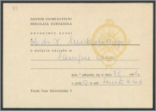 Rektor Uniwersytetu Mikołaja Kopernika uprzejmie prosi Dr Leszka Michalskiego o wzięcie udziału w lampce wina [...] w dniu 2 X 1964 r. w Sali Senatu UMK [...].