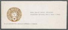 Rektor i Senat Uniwersytetu Mikołaja Kopernika w Toruniu mają zaszczyt zaprosić uprzejmie na akademię poświęconą XXV-leciu Uczelni, akademia odbędzie się w środę 16 grudnia 1970 roku [...]