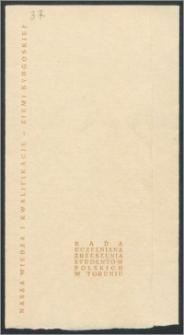 Rada Uczelniana Zrzeszenia Studentów Polskich Uniwersytetu Mikołaja Kopernika zapraszaja na uroczystą akademię z okazji Tygodnia Studenta połączoną z wręczeniem sztandaru Toruńskiej Organizacji Zrzeszenia Studentów Polskich, dnia 15 listopada 1964 r.