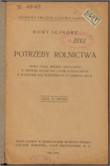 Potrzeby rolnictwa : mowa posła Jerzego Gościckiego b. ministra rolnictwa i dóbr państwowych w rozprawie nad budżetem dn. 27 czerwca 1924 r.