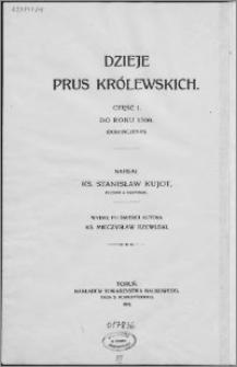 Dzieje Prus Królewskich. Cz. 1, Do roku 1309 (dokończenie)