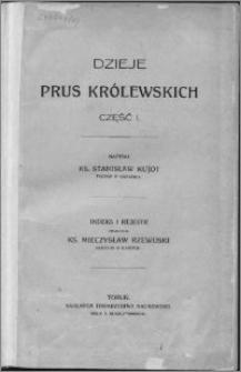 Dzieje Prus Królewskich. Cz. 1