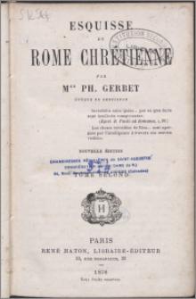 Esquisse de Rome chrétienne. T. 2