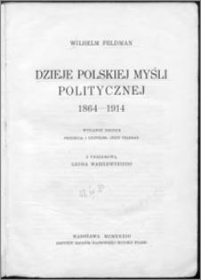 Dzieje polskiej myśli politycznej, 1864-1914