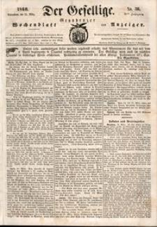 Der Gesellige : Graudenzer Wochenblatt und Anzeiger 1860.03.24 nr 36