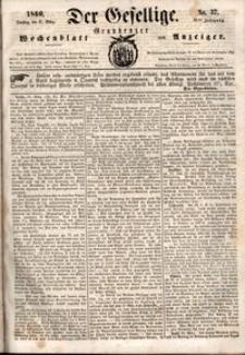 Der Gesellige : Graudenzer Wochenblatt und Anzeiger 1860.03.27 nr 37