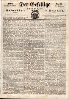Der Gesellige : Graudenzer Wochenblatt und Anzeiger 1860.04.19 nr 46