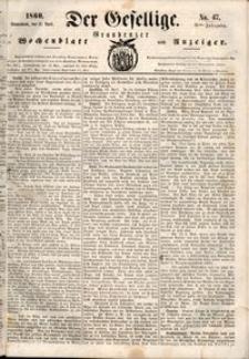 Der Gesellige : Graudenzer Wochenblatt und Anzeiger 1860.04.21 nr 47