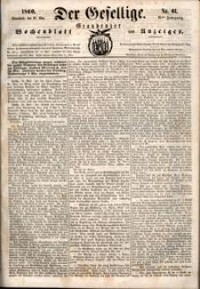Der Gesellige : Graudenzer Wochenblatt und Anzeiger 1860.05.26 nr 61
