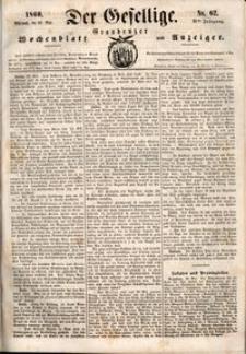 Der Gesellige : Graudenzer Wochenblatt und Anzeiger 1860.05.30 nr 62