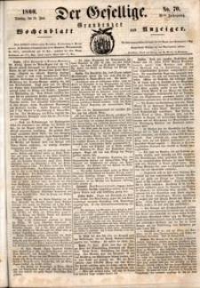 Der Gesellige : Graudenzer Wochenblatt und Anzeiger 1860.06.19 nr 70