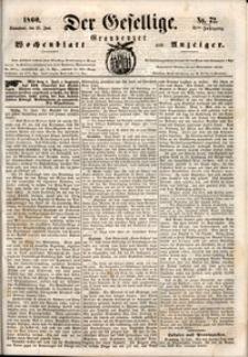 Der Gesellige : Graudenzer Wochenblatt und Anzeiger 1860.06.23 nr 72