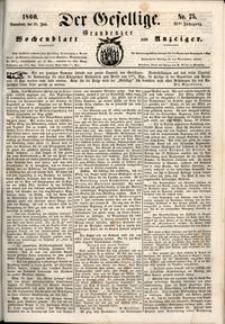 Der Gesellige : Graudenzer Wochenblatt und Anzeiger 1860.06.30 nr 75