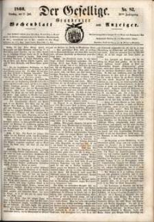Der Gesellige : Graudenzer Wochenblatt und Anzeiger 1860.07.17 nr 82