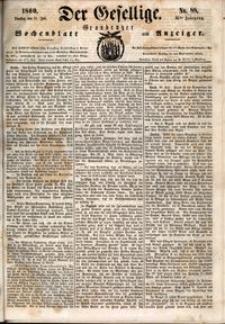 Der Gesellige : Graudenzer Wochenblatt und Anzeiger 1860.07.31 nr 88
