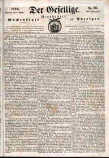 Der Gesellige : Graudenzer Wochenblatt und Anzeiger 1860.08.09 nr 92