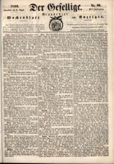 Der Gesellige : Graudenzer Wochenblatt und Anzeiger 1860.08.25 nr 99 + dodatek