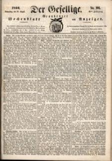 Der Gesellige : Graudenzer Wochenblatt und Anzeiger 1860.08.30 nr 101