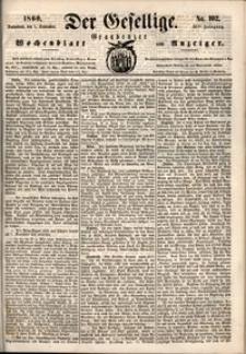 Der Gesellige : Graudenzer Wochenblatt und Anzeiger 1860.09.01 nr 102