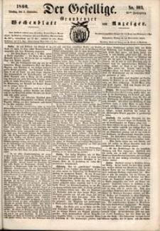 Der Gesellige : Graudenzer Wochenblatt und Anzeiger 1860.09.04 nr 103