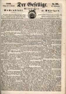 Der Gesellige : Graudenzer Wochenblatt und Anzeiger 1860.09.11 nr 106