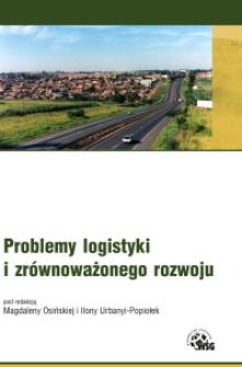 Problemy logistyki i zrównoważnego rozwoju