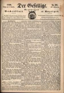 Der Gesellige : Graudenzer Wochenblatt und Anzeiger 1860.11.13 nr 133