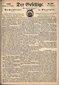 Der Gesellige : Graudenzer Wochenblatt und Anzeiger 1860.11.29 nr 140