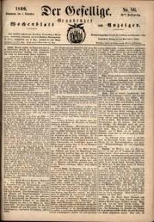 Der Gesellige : Graudenzer Wochenblatt und Anzeiger 1860.12.01 nr 141