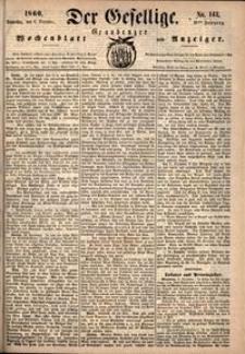 Der Gesellige : Graudenzer Wochenblatt und Anzeiger 1860.12.06 nr 143