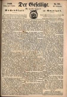 Der Gesellige : Graudenzer Wochenblatt und Anzeiger 1860.12.11 nr 145