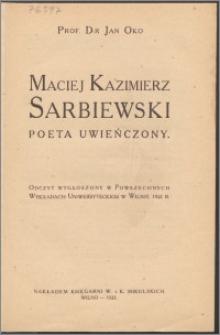 Maciej Kazimierz Sarbiewski : poeta uwieńczony