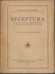 Receptura czyli Prawidła przepisywania i przyrządzania leków