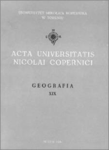 Acta Universitatis Nicolai Copernici. Nauki Matematyczno-Przyrodnicze. Geografia, z. 19 (60), 1986