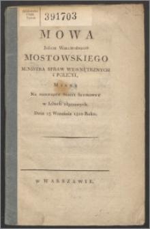 Mowa Jaśnie Wielmożnego Mostowskiego Ministra Spraw Wewnętrznych i Policyji miana na pierwszey sessyi seymowey w izbach złączonych, dnia 13 września 1820 roku