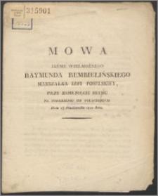 Mowa jaśnie wielmożnego Rajmunda Rembielińskiego marszałka izby poselskiej, przy zamknięciu Sejmu na posiedzeniu izb połączonych dnia 13 pazdziernika 1820 roku