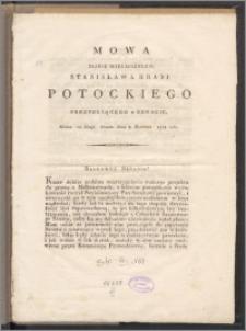 Mowa Jaśnie Wielmożnego Stanisława Hrabi Potockiego prezyduiącego w Senacie, miana na Sessyi Senatu dnia 3. kwietnia 1818 roku