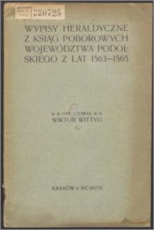 Wypisy heraldyczne z ksiąg poborowych województwa podolskiego z lat 1563-1565