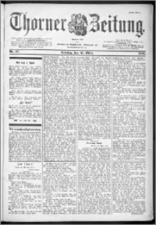 Thorner Zeitung 1901, Nr. 77 Erstes Blatt