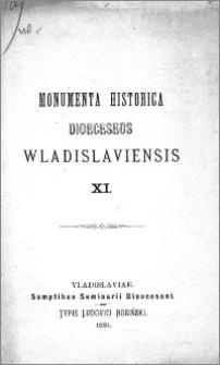 Monumenta Historica Dioeceseos Wladislaviensis. T. 11