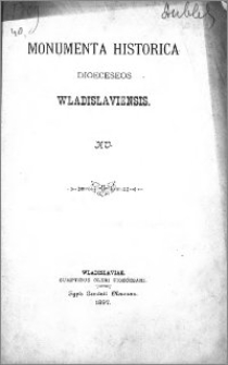 Monumenta Historica Dioeceseos Wladislaviensis T. 15