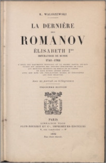 La dernière des Romanov : Élisabeth Ire Impératrice de Russie 1741-1762