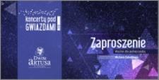 Koncerty pod Gwiazdami 2016 : Zaproszenie ważne dla jednej osoby