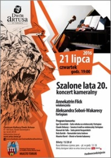 Szalone lata 20. koncert kameralny : 21 lipca 2016
