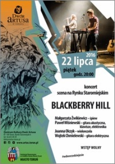 Blackberry Hill : koncert scena na Rynku Staromiejskim : 22 lipca 2016