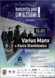 Koncerty pod Gwiazdami 2016 : Varius Manx & Kasia Stankiewicz : 15.07